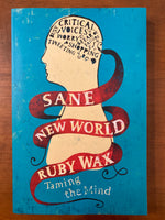 Wax, Ruby - Sane New World (Trade Paperback)