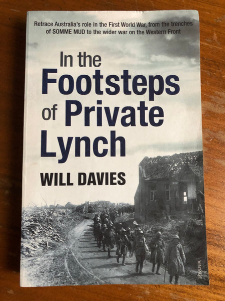 Davies, Will - In the Footsteps of Private Lynch (Trade Paperback)