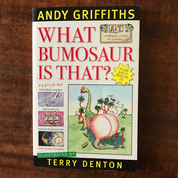 Griffiths, Andy - What Bumosaur is That (Paperback)
