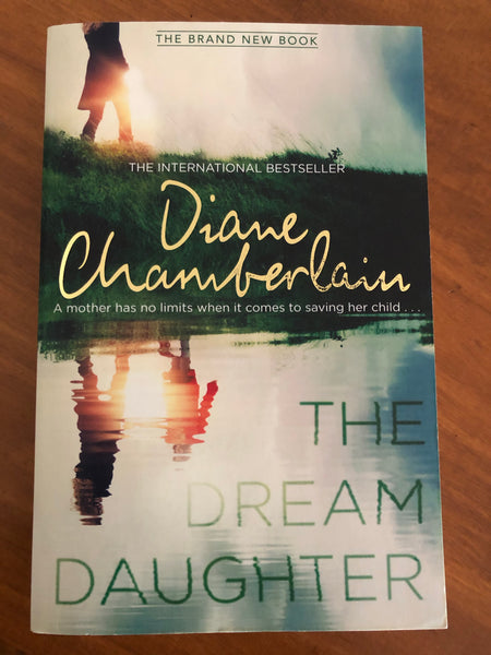 Chamberlain, Diane - Dream Daughter (Trade Paperback)