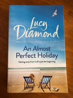 Diamond, Lucy - Almost Perfect Holiday (Trade Paperback)