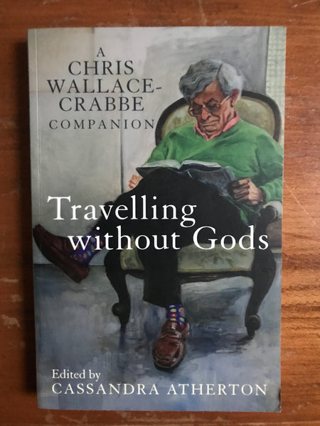 Atherton, Cassandra - Travelling without Gods (Trade Paperback)