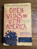 Galeano, Eduardo - Open Veins of Latin America (Trade Paperback)