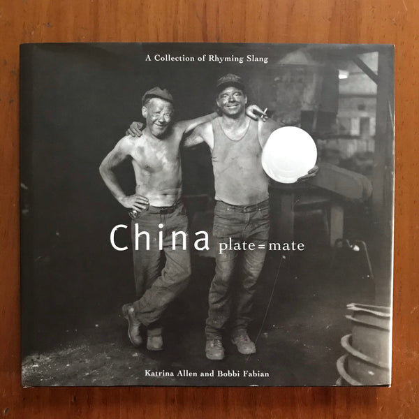 Allen, Katrina - China Plate = Mate (Hardcover)
