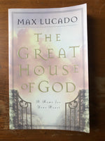 Lucado, Max - Great House of God (Paperback)