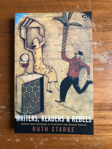 Starke, Ruth - Writers Readers and Rebels (Paperback)