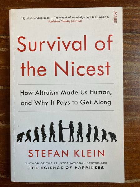 Klein, Stefan - Survival of the Nicest (Trade Paperback)
