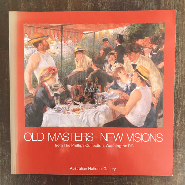 Australian National Gallery  - Old Masters New Visions (Paperback)
