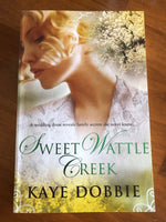 Dobbie, Kaye - Sweet Wattle Creek (Trade Paperback)
