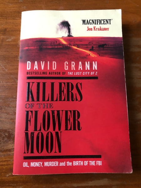 Grann, David - Killers of the Flower Moon (Trade Paperback)