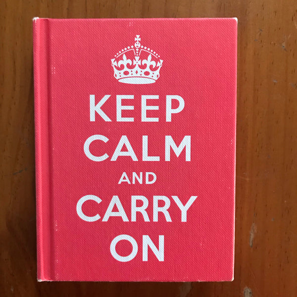 Ebury Press - Keep Calm and Carry On (Hardcover)
