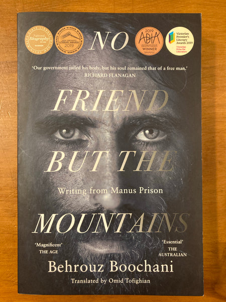 Boochani, Behrouz - No Friend But the Mountain (Paperback)