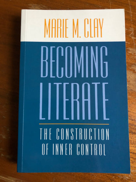 Clay, Marie - Becoming Literate (Trade Paperback)