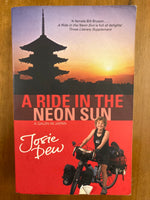 Dew, Josie - Ride in the Neon Sun (Paperback)