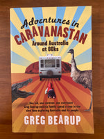 Bearup, Greg - Adventures in Caravanastan (Trade Paperback)