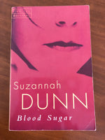 Dunn, Suzannah - Blood Sugar (Paperback)