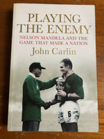 Carlin, John - Playing the Enemy (Trade Paperback)