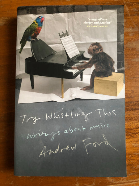 Ford, Andrew - Try Whistling This (Trade Paperback)