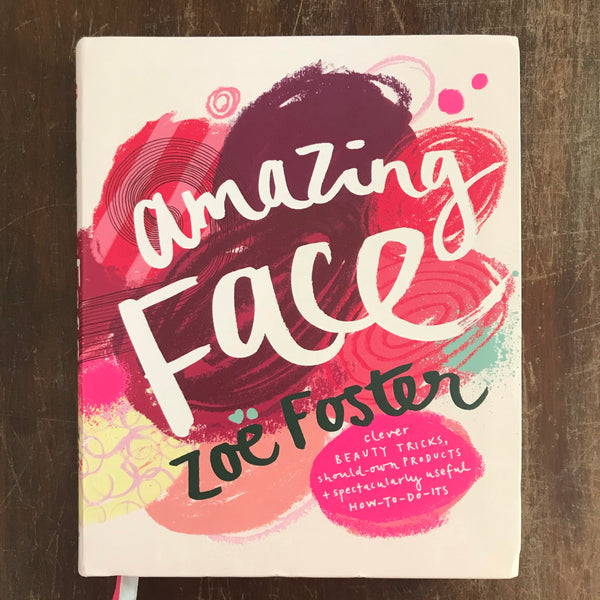 Foster, Zoe  - Amazing Face (Paperback)