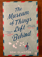 Glaister, Seni - Museum of Things Left Behind (Paperback)