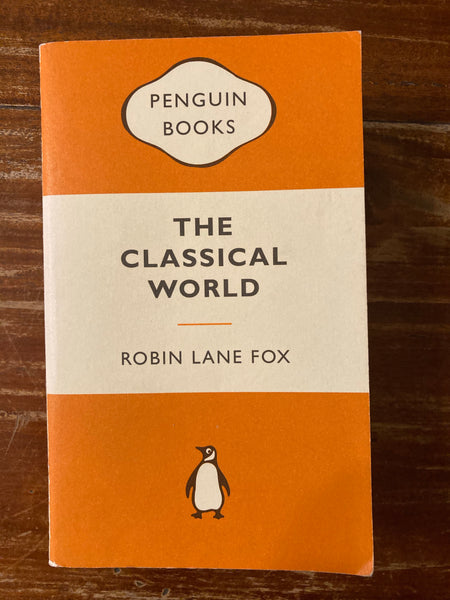 Fox, Robin Lane - Classical World (Orange Penguin Paperback)