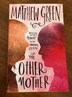 Green, Matthew - Other Mother (Trade Paperback)