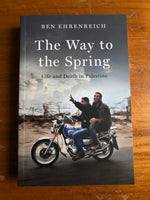Ehrenreich, Ben - Way to the Spring (Trade Paperback)