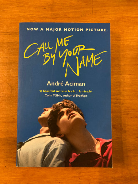 Aciman, Andre - Call Me By Your Name (Paperback)