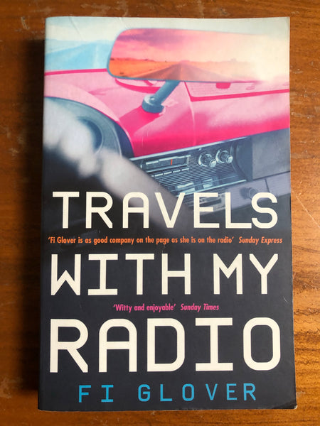 Glover, Fi - Travels with My Radio (Paperback)
