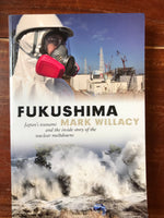 Willacy, Mark - Fukushima (Trade Paperback)