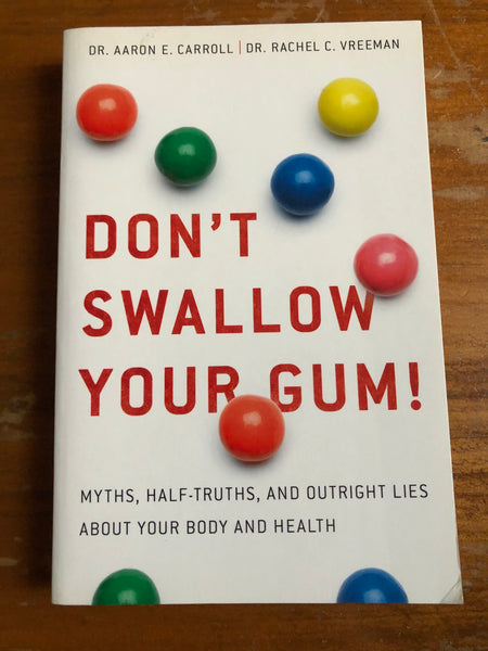 Carroll, Aaron - Don't Swallow Your Gum (Paperback)