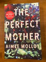 Molloy, Aimee - Perfect Mother (Trade Paperback)