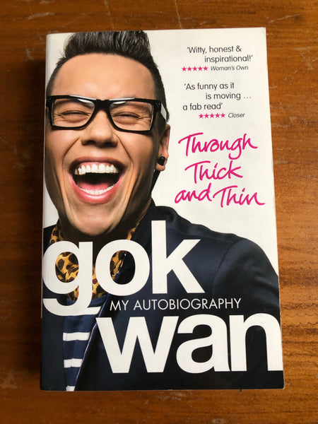 Wan, Gok - Through Thick and Thin (Paperback)