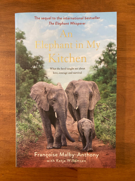 Malby-Anthony, Francoise - Elephant in My Kitchen (Trade Paperback)