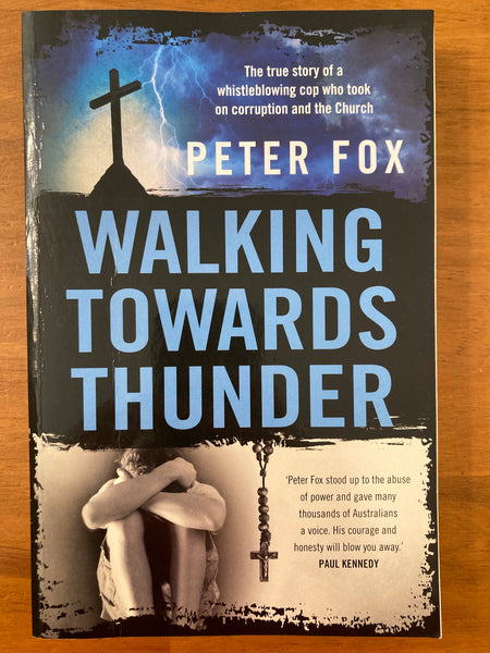 Fox, Peter - Walking Towards Thunder (Trade Paperback)
