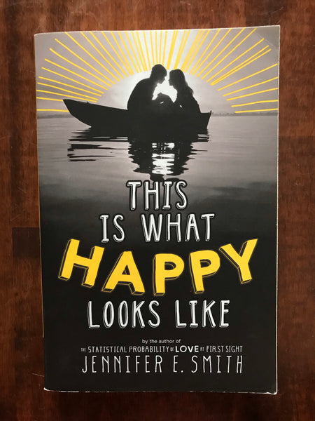 Smith, Jennifer - This is What Happy Looks Like (Paperback)