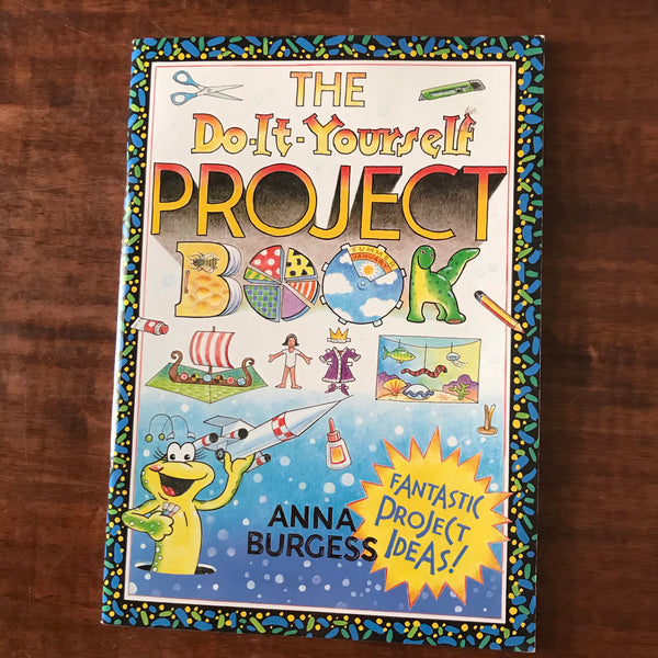 Burgess, Anna - Do It Yourself Project Book (Paperback)