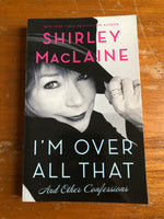 MacLaine, Shirley - I'm Over All That (Paperback)