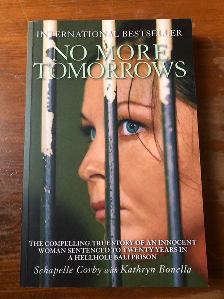 Corby, Schapelle - No More Tomorrows (Trade Paperback)