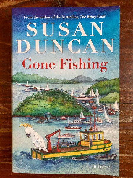 Duncan, Susan - Gone Fishing (Trade Paperback)