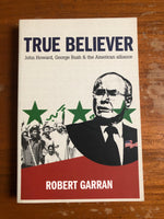 Garran, Robert - True Believer (Paperback)