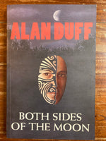 Duff, Alan - Both Sides of the Moon (Trade Paperback)