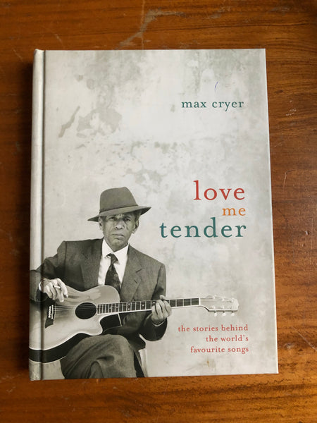 Cryer, Max - Love Me Tender (Hardcover)