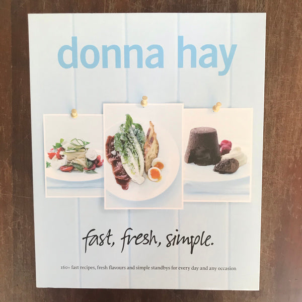 Hay, Donna - Fast Fresh Simple (Paperback)