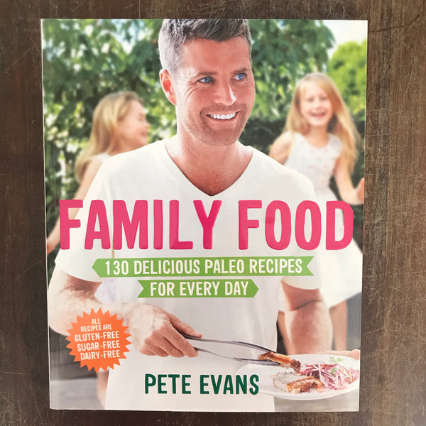 Evans, Pete - Family Food (Paperback)