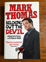 Thomas, Mark - Belching out the Devil (Paperback)