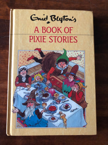Blyton, Enid - Book of Pixie Stories (Hardcover)