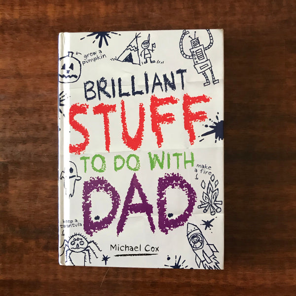 Cox, Michael - Brilliant Stuff to do with Dad (Hardcover)