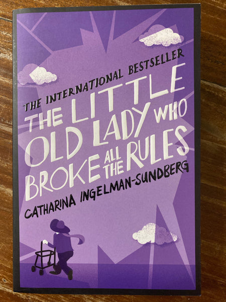 Ingelman-Sundberg, Catharina - Little Old Lady Who Broke All the Rules (Paperback)