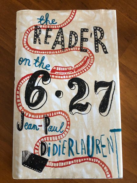 Didierlaurent, Jean-Paul - Reader on the 6 27 (Hardcover)